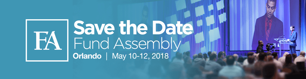 Save the Date! Fund Assembly is May 10-12, 2018
