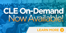 CLE On-Demand Now Available