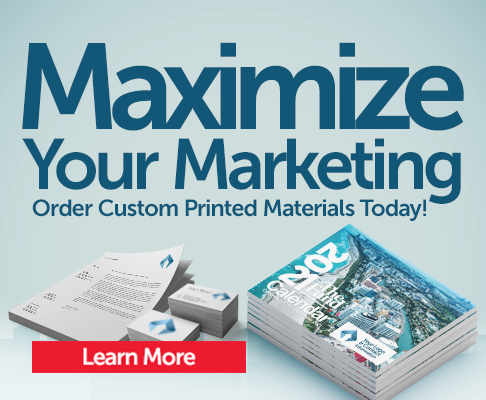 Maximize your marketing. Order custom printed materials today! Learn more