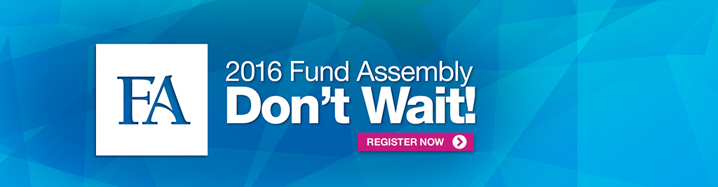 Fund Assembly May 5 -7 2016