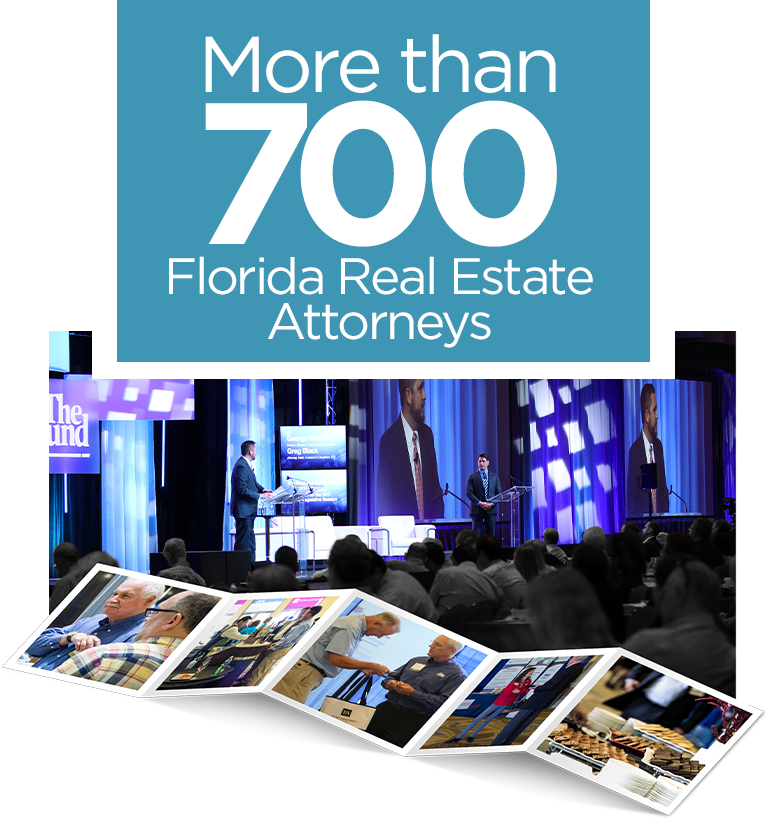 More than 700 Florida Real Estate Attorneys Attend Fund Assembly