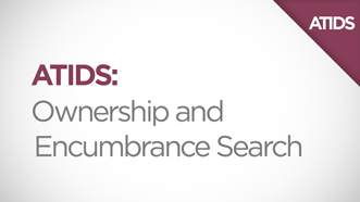 ATIDS Ownership and Encumbrance Search Video Thumbnail