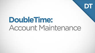 DoubleTime Account Maintenance Module