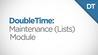DoubleTime Maintenance (Lists) Module