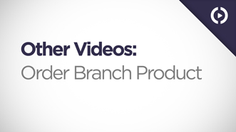 Order Branch Products