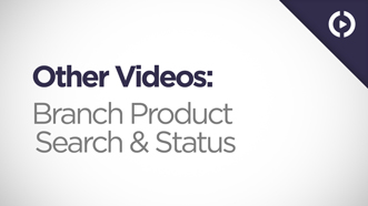 Branch Product Search and Status
