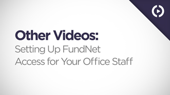Setting Up FundNet Access for Your Office Staff